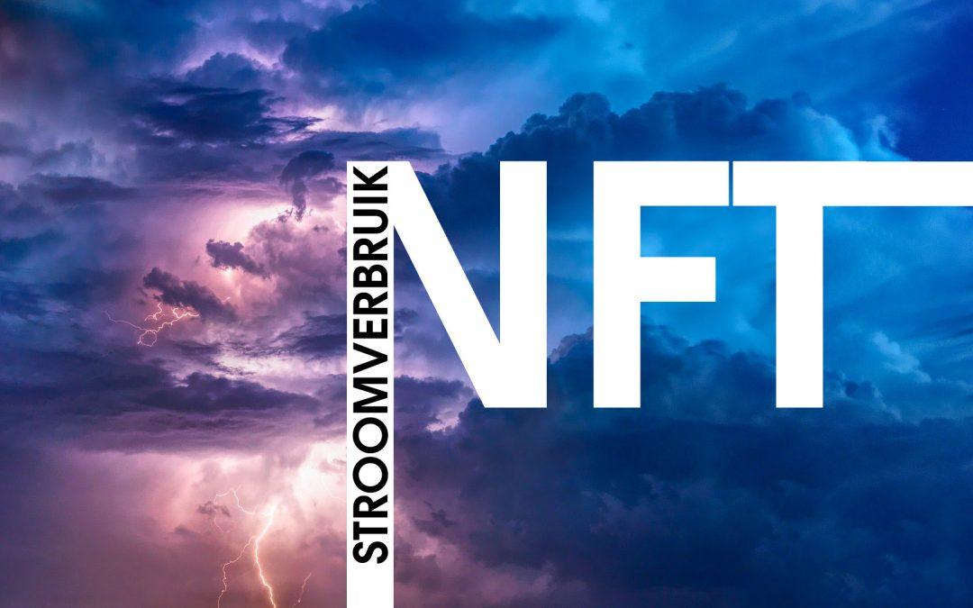 Stroomverbruik NFT's. Hoe zuinig zijn non fungible tokens